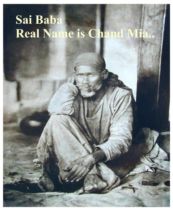 Sai Baba real name is Chand Mia