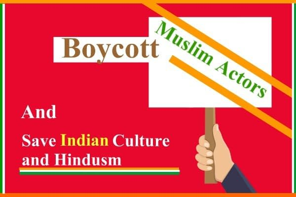 Boycott Muslim Actors and Their Movies