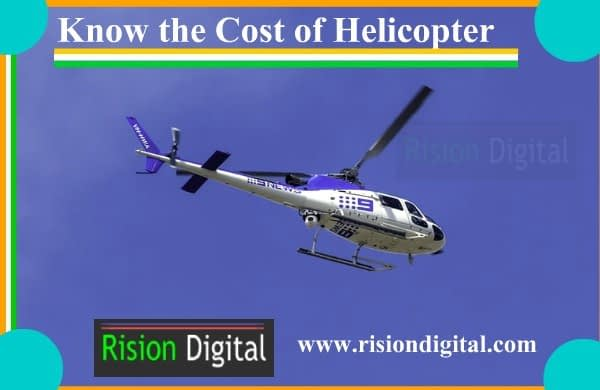 Cost of Helicopter