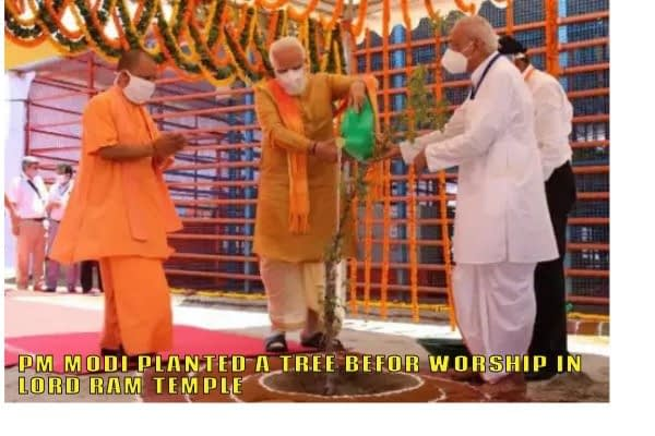Pm Modi plants a tree in Lord Ram Temple