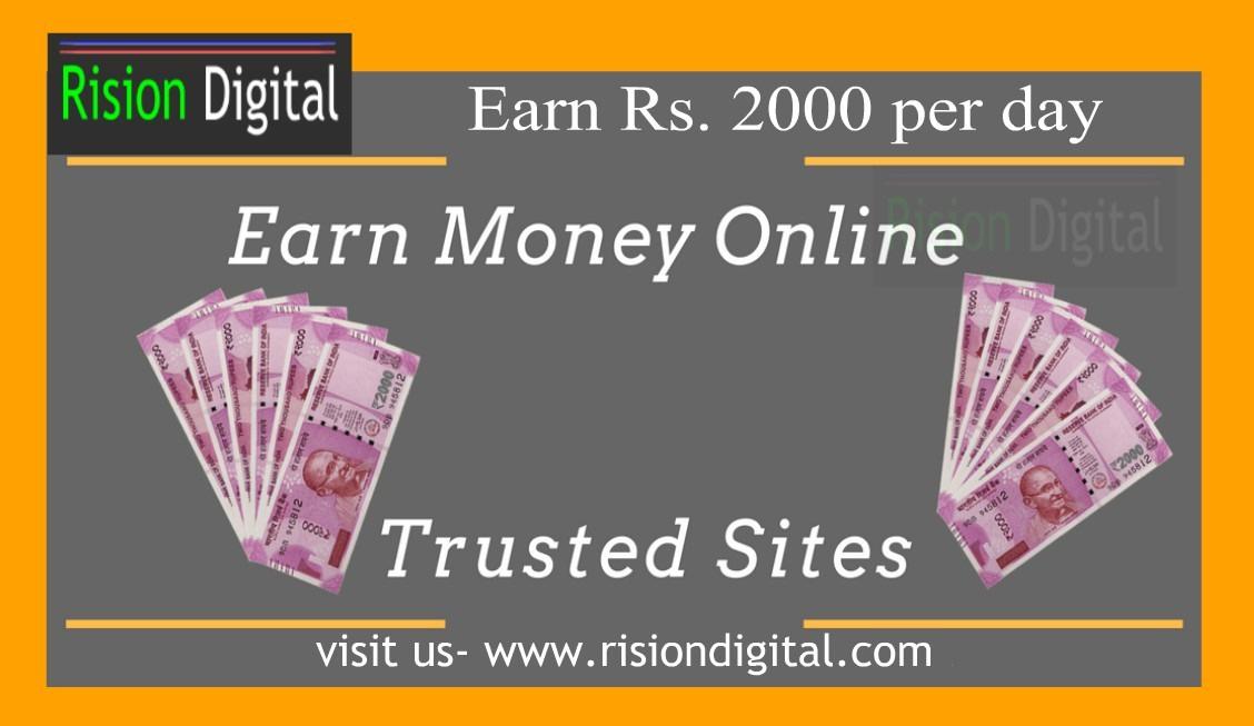 Earn 2000 per day by online