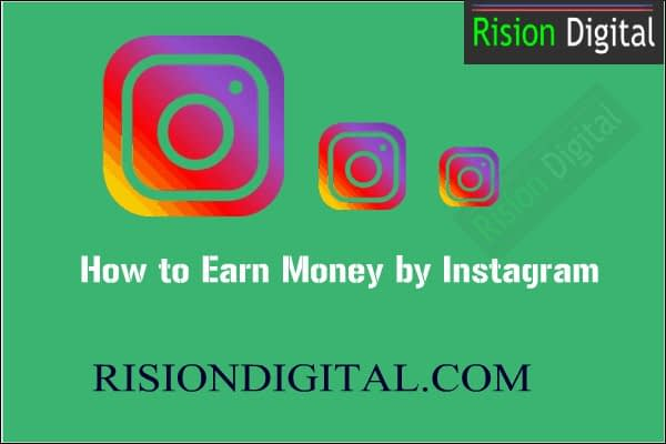 How to Earn Money by Instagram